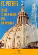St Peter's Guide to the Square and Basilica by Nicolo Suffi