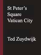 St Peter's Square Vatican City by Ted Zuydwijk